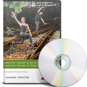 Anatomy Trains in Motion meets Anatomy Trains in Training: Connecting Through Fascia